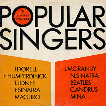 Various Artists (featuring The Beatles, Tom Jones) – POPULAR SINGERS (Balkanton ВТА 1206) - sleeve (var. 7), front side